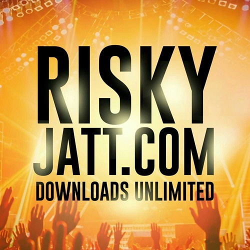 RiskyJaTT Com - Latest Punjabi and Bollywood mp3 songs and